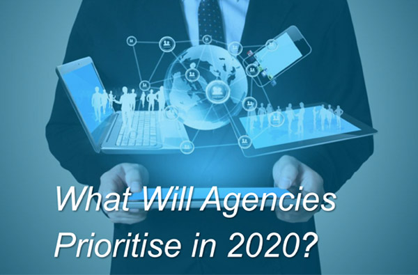 What Will Agencies Prioritise in 2020?
